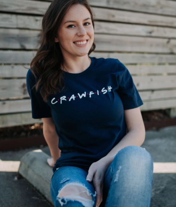 I'll be there for Crawfish Tee