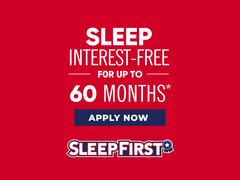 Sleep First 60 Months Financing
