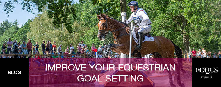 Improve your equestrian goal setting