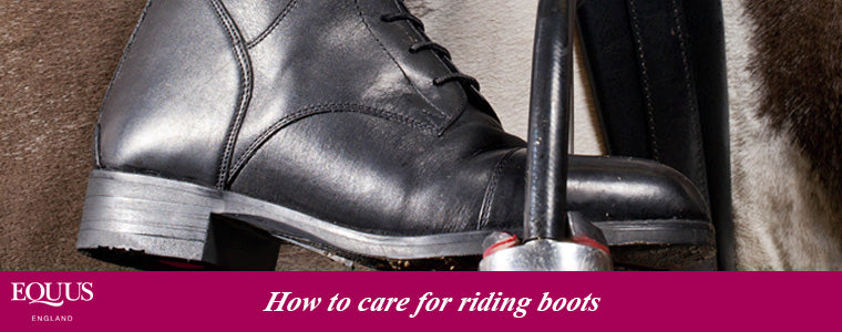 How to care for riding boots