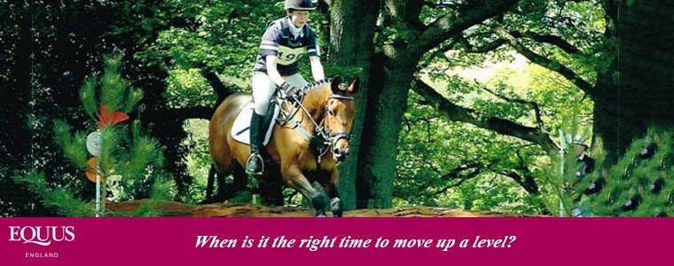 When is it the right time to move up a level in your riding?