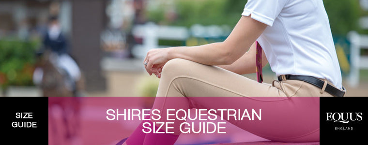 Shires Equestrian Size Guide