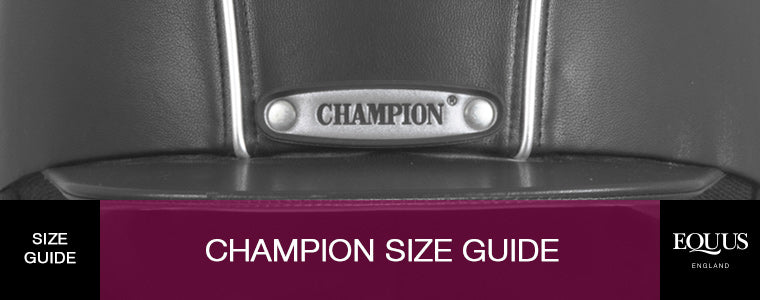 Champion Riding Hats and Body Protectors Size Guide