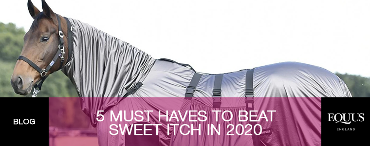 5 Must Haves to beat Sweet Itch in 2020