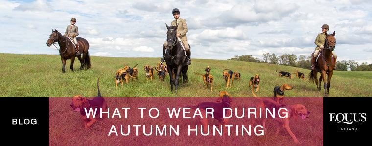 What To Wear During Autumn Hunting