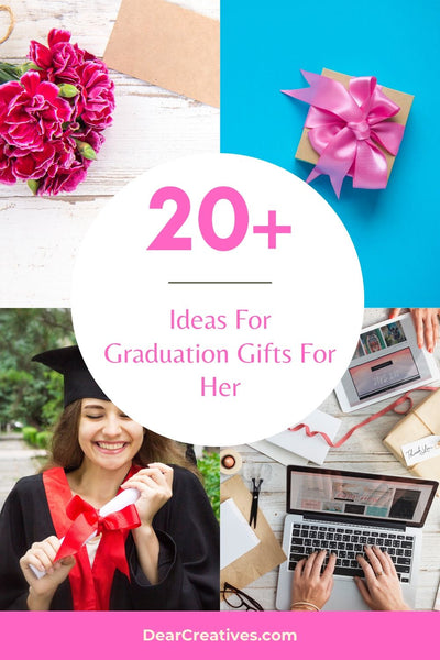 I have made a list of Graduation Gifts For Her