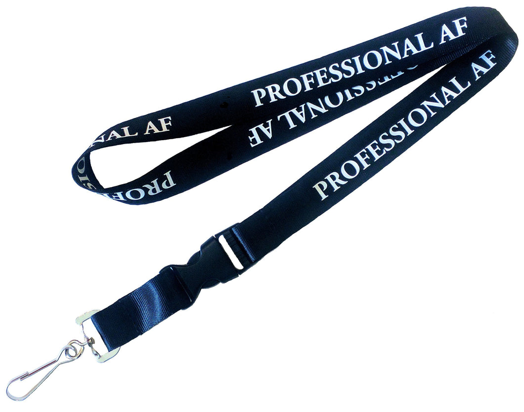 'Professional AF' Lanyard Keychain and ID Holder with Detachable, Breakaway Buckle for Keys or Badge | Durable Black Nylon | Hilarious Novelty Necklace