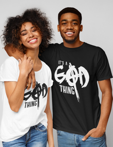 It's A God Thing Adult unisex t-shirt