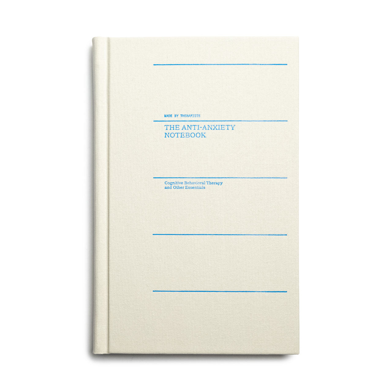 The Anti-Anxiety Notebook