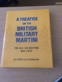 A Treatise on the British Military Martini  Vol 2 .40