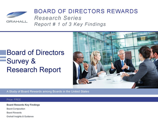 Board of Directors Rewards Research Series Report #1: Key Findings