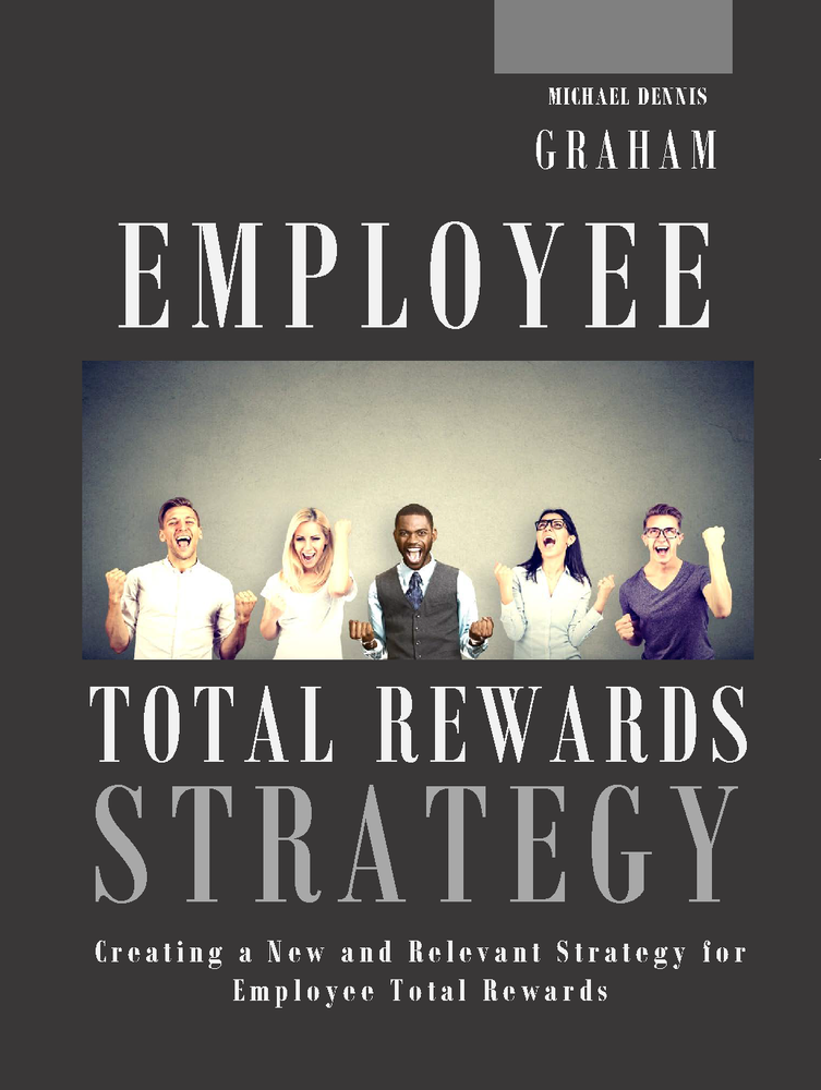 Employee Total Rewards Strategy