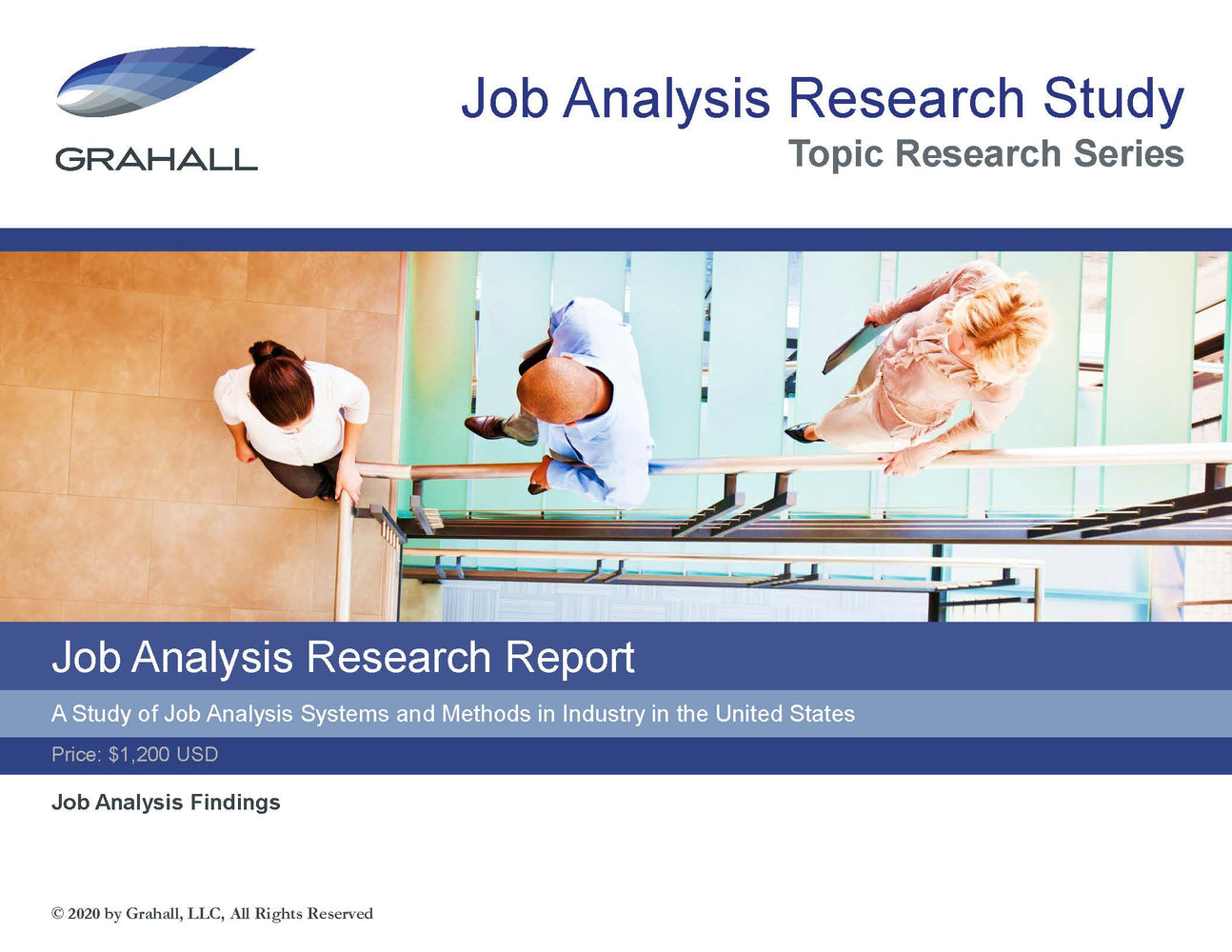 Job Analysis Research Report: A Study of Job Analysis Systems and Methods in the United States