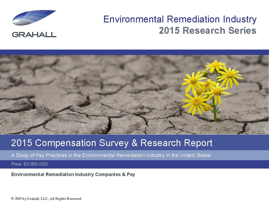 A Study of Pay Practices in the Environmental Remediation Industry in the United States