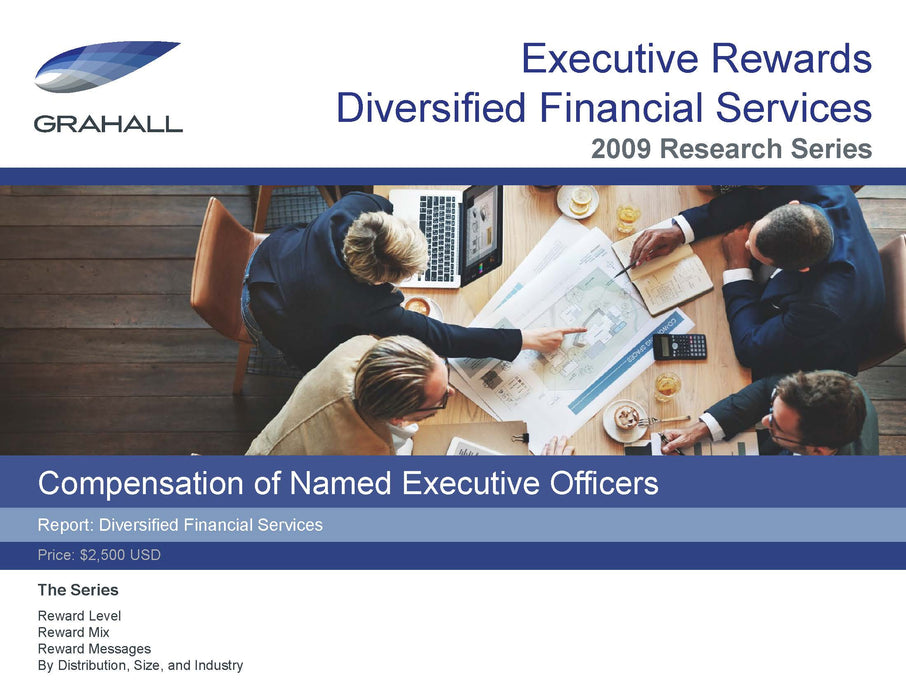 Executive Rewards: Diversified Financial Services Research Series