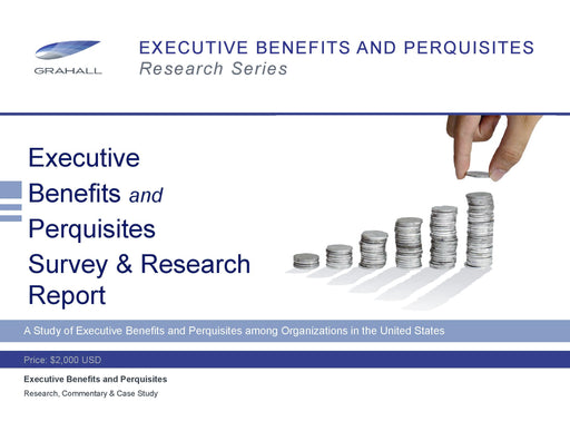 Executive Benefits and Perquisites Survey & Research Report