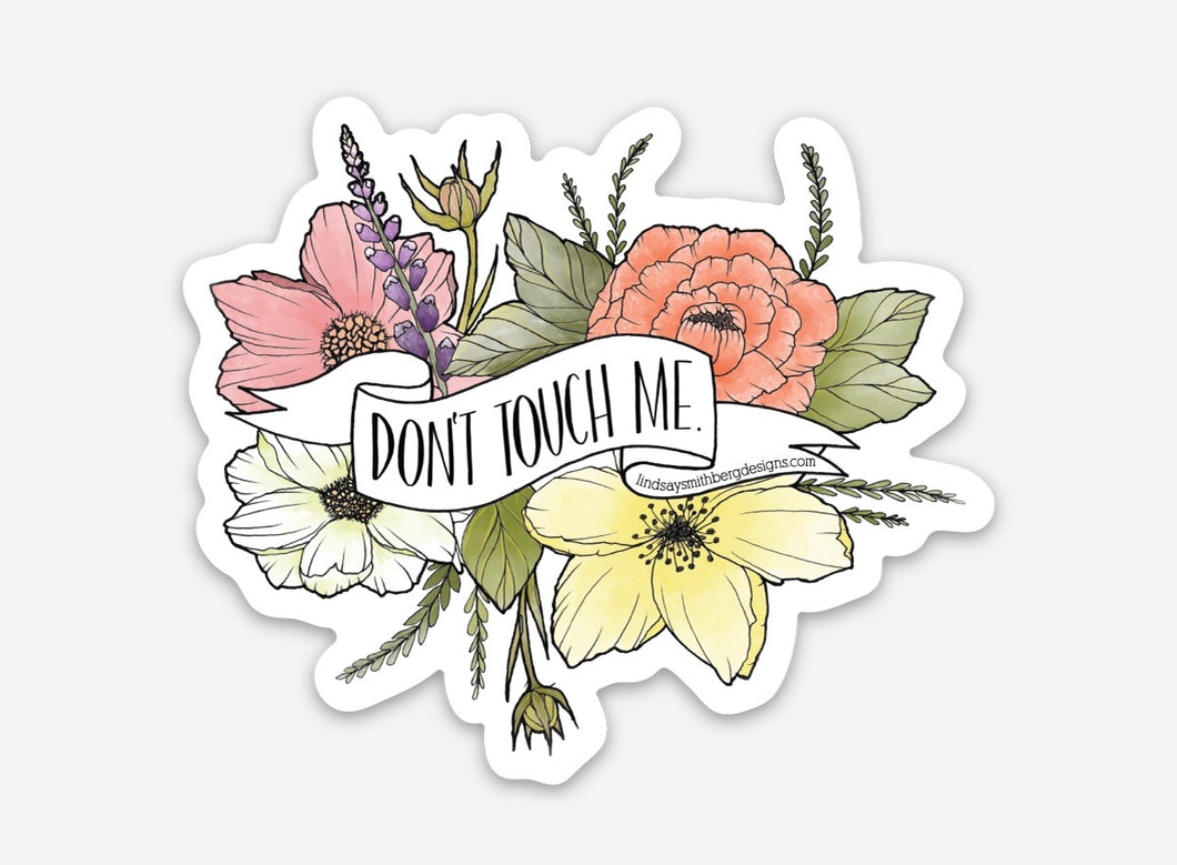 Don't Touch Me - STICKER