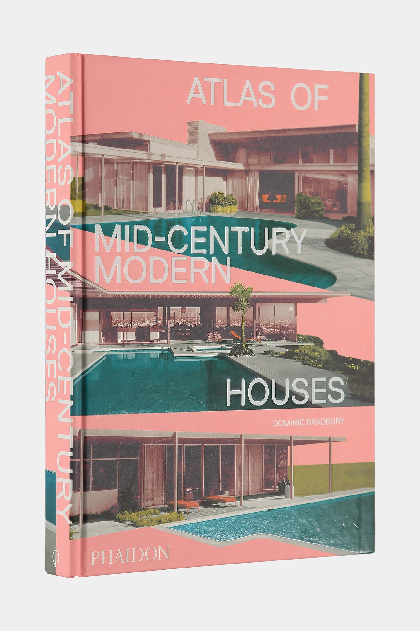 Atlas of Mid-Century Modern Houses Book