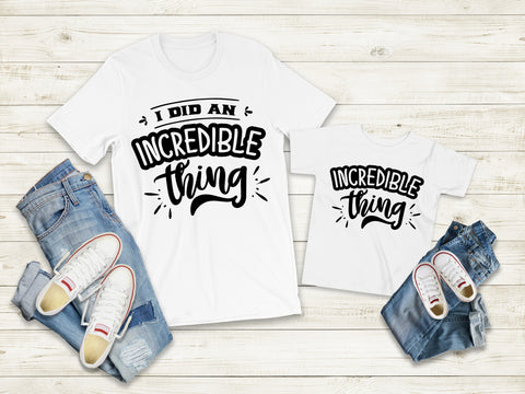Matching Tee's | Incredible Thing