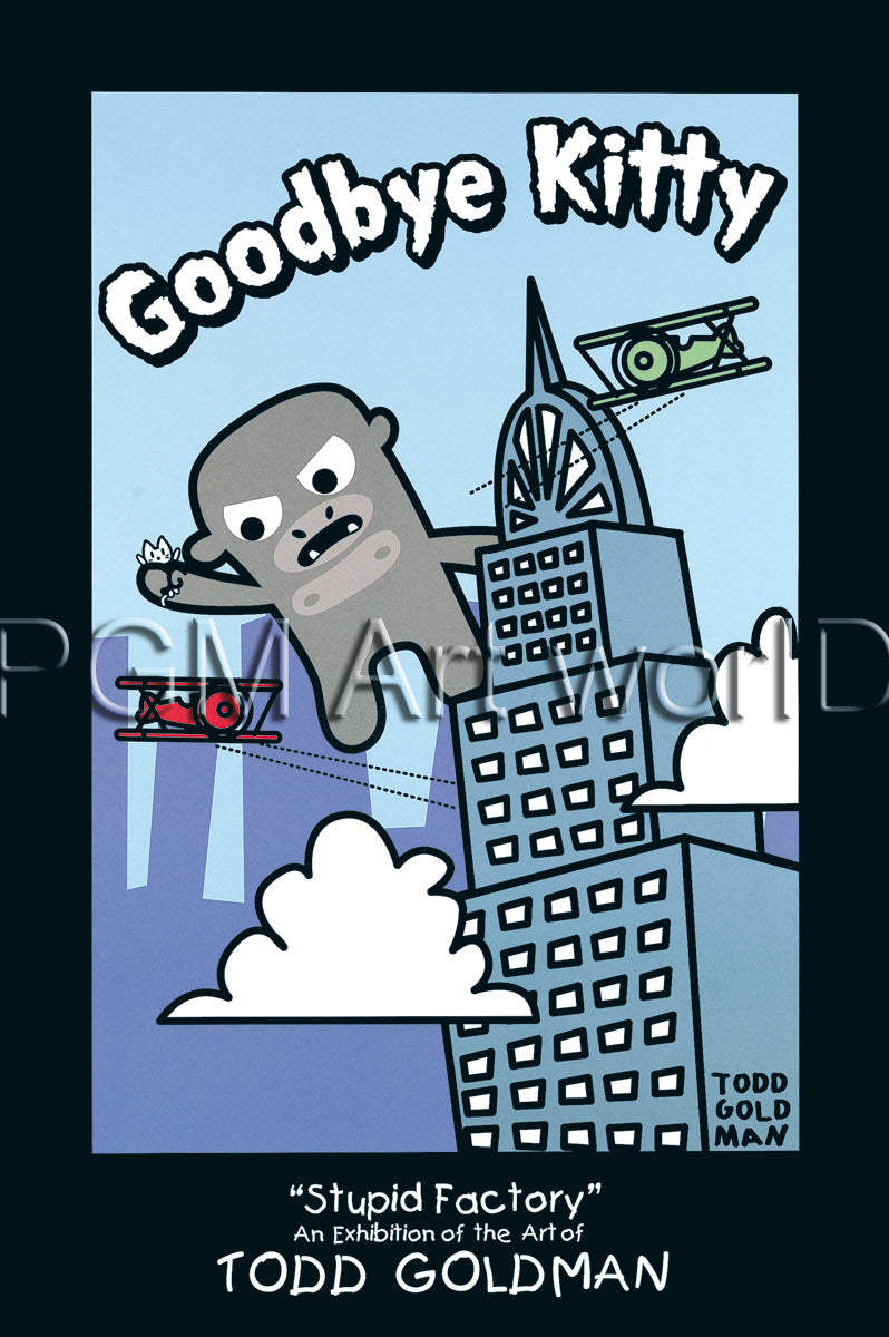 Todd Goldman - Goodbye Kitty King Kong