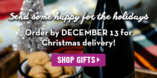 Order gifts by December 13 for Christmas delivery!