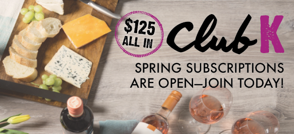 Spring ClubK Subscriptions are open--join today!