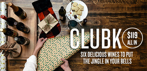ClubK. $119 all in. Six delicious wines to put the jingle in your bells.