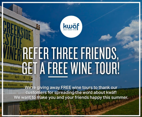 Refer 3 Friends, Win a FREE Wine Tour!