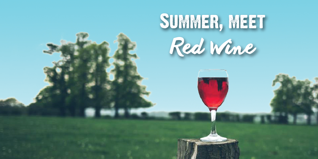 Summer, meet Red Wine
