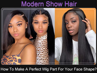How To Make A Perfect Wig Part For Your Face Shape?