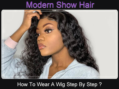 How To Wear A Wig Step By Step ?