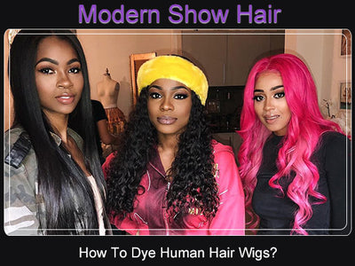 How To Dye Human Hair Wigs?
