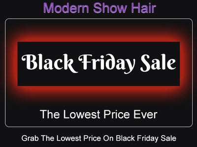 Modern Show Hair Store Black Friday Sale