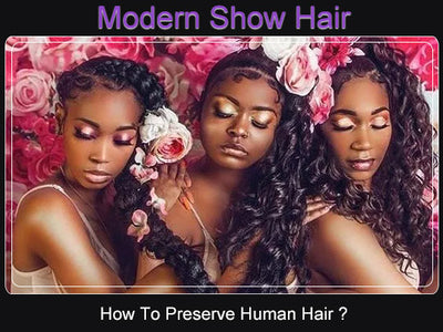 How To Preserve Human Hair ?
