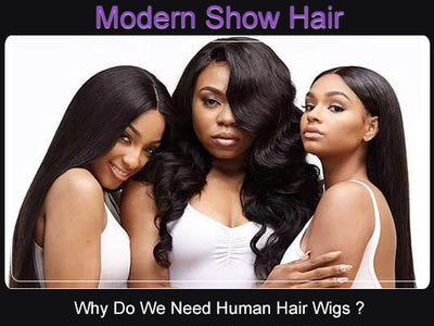 Why Do You Need Human Hair Wigs ?