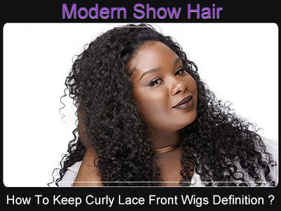 How To Keep Curly Lace Front Wigs Definition Without Using Hair Gel ?