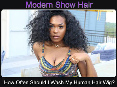How Often And How Should I Wash My Human Hair Wig?