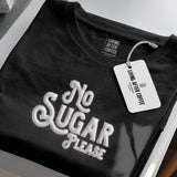 No Sugar Please | T-Shirt
