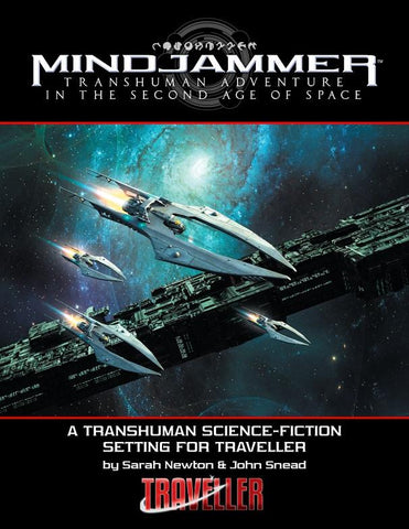 MINDJAMMER—TRANSHUMAN ADVENTURE IN THE SECOND AGE OF SPACE (FOR TRAVELLER)