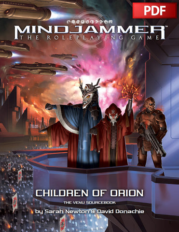 MINDJAMMER: CHILDREN OF ORION—THE VENU SOURCEBOOK - PDF