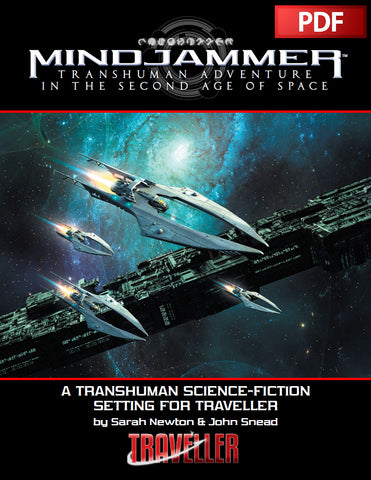 MINDJAMMER—TRANSHUMAN ADVENTURE IN THE SECOND AGE OF SPACE - PDF  (FOR TRAVELLER)