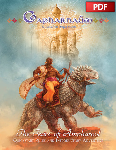 CAPHARNAUM QUICKSTART: THE TEARS OF AMPHAROOL - PDF - FREE