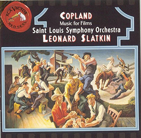 Aaron Copland: Music for Films