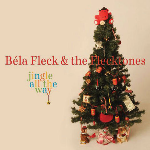 Béla Fleck and the Flecktones: Christmas All the Way