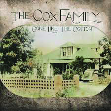 Cox Family: Gone Like the Cotton