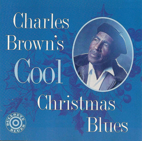Charles Brown: Cool Christmas Blues