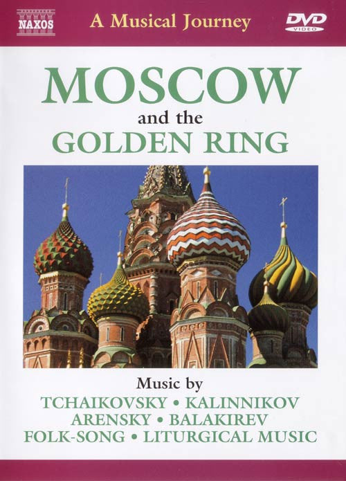 Moscow: The Golden Ring