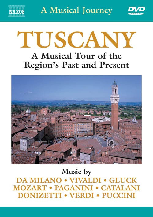 Tuscany: Tour of the Past and Present