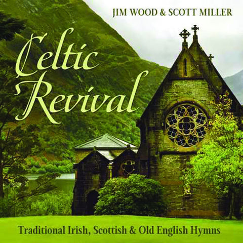 Celtic Revival: Traditional Hymns