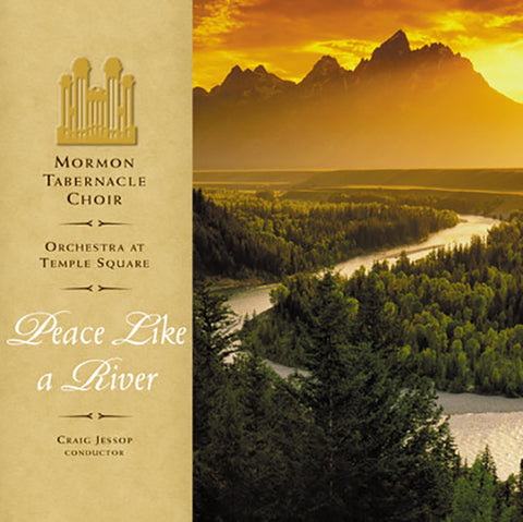 Mormon Tabernacle Choir: Peace Like a River